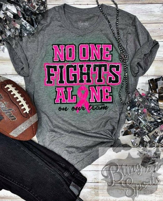 TTT; NO ONE FIGHTS ALONE